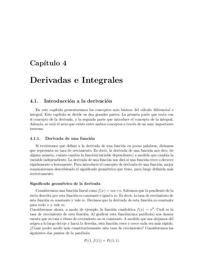 Cap´   ıtulo 4Derivadas e Integrales4.1.     Introducci´n a la derivaci´n                   o               o    En este c...