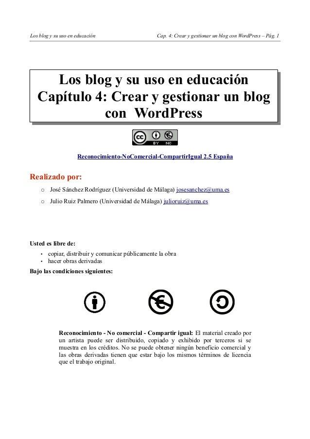 Los blog y su uso en educación                     Cap. 4: Crear y gestionar un blog con WordPress – Pág. 1     Los blog y...