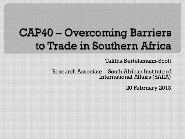 Talitha Bertelsmann-ScottResearch Associate – South African Institute of                 International Affairs (SAIIA)    ...