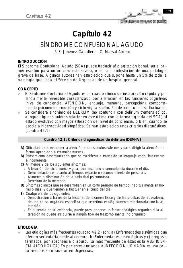 Capítulo 42 SÍNDROME CONFUSIONAL AGUDO P. E. Jiménez Caballero - C. Marsal Alonso INTRODUCCIÓN El Síndrome Confusional Agu...