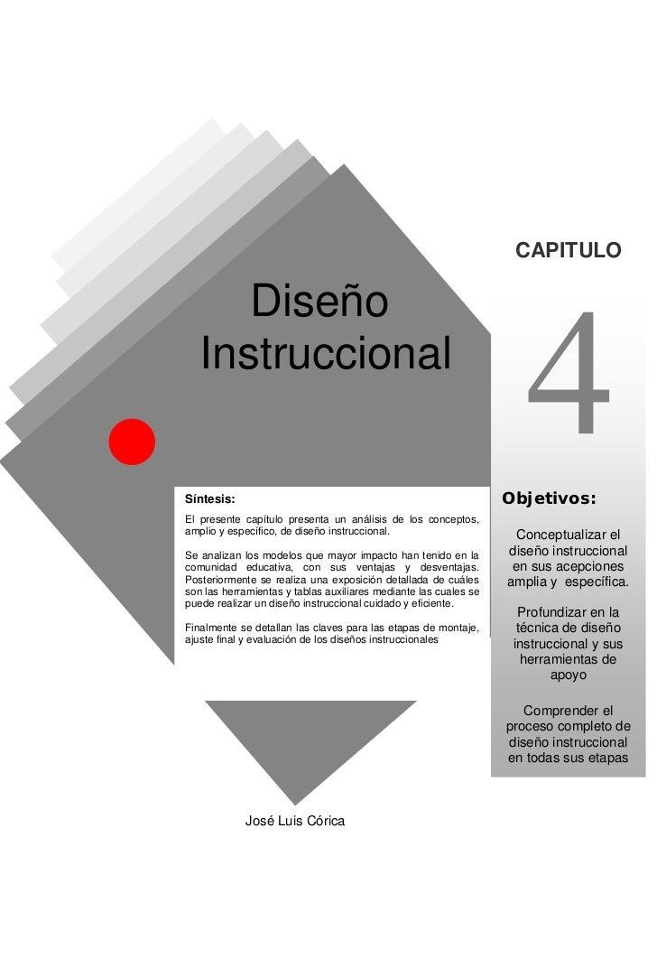 CAPITULO      Diseño   InstruccionalSíntesis:                                                         Objetivos:El present...