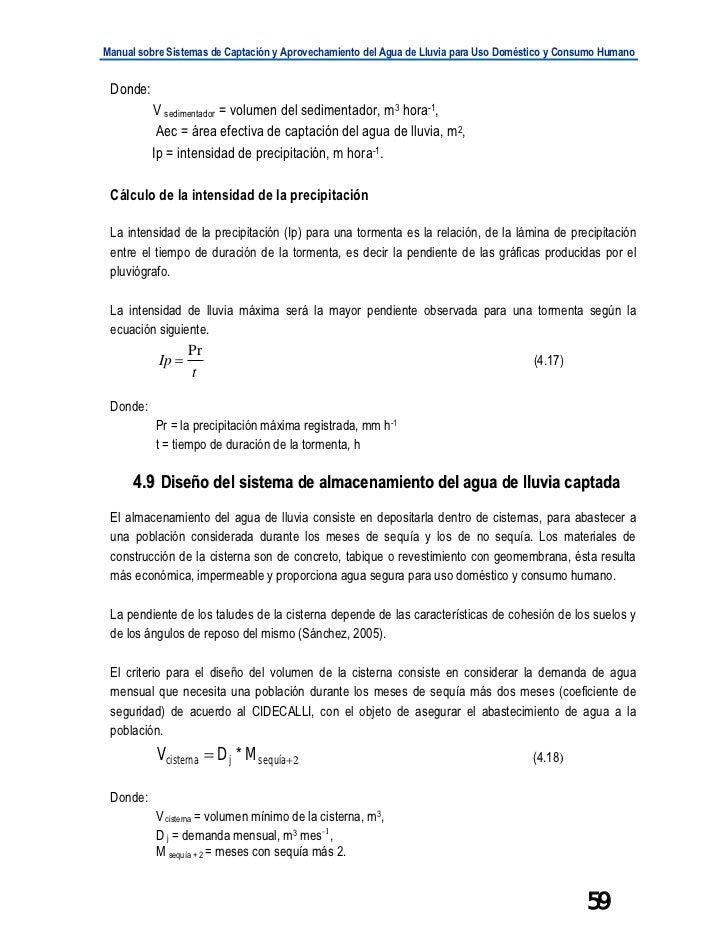 Manual sobre Sistemas de Captación y Aprovechamiento del Agua de Lluvia para Uso Doméstico y Consumo Humano Donde:        ...