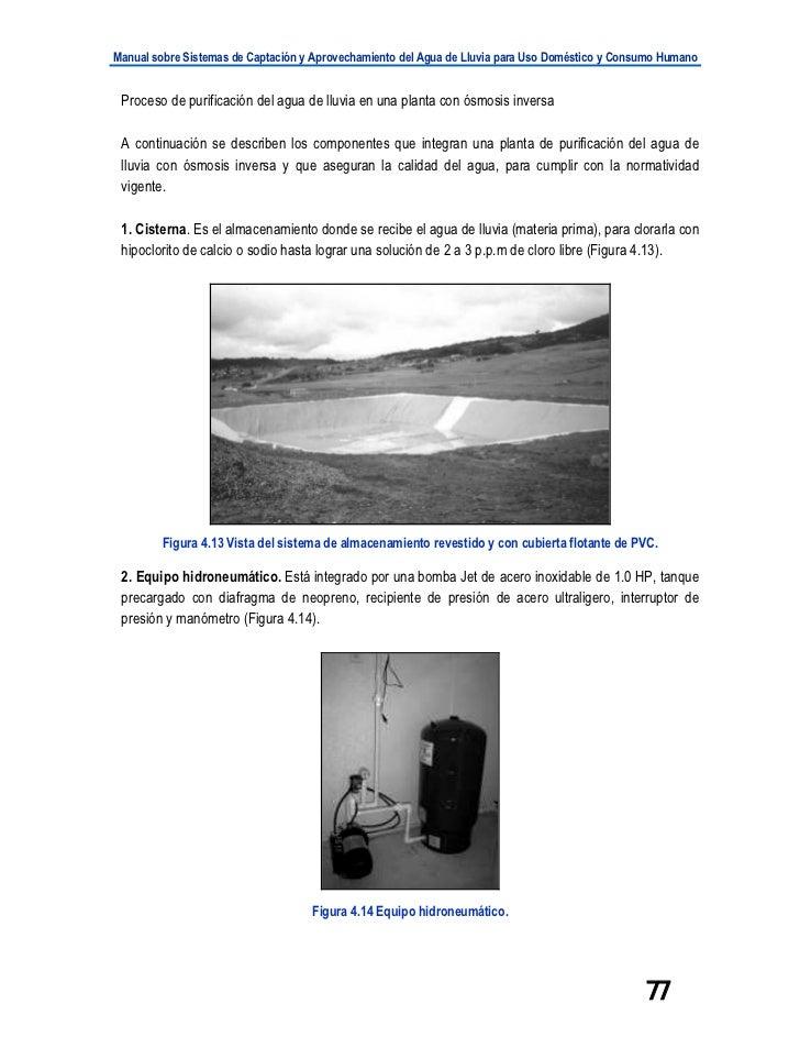 Manual sobre Sistemas de Captación y Aprovechamiento del Agua de Lluvia para Uso Doméstico y Consumo Humano Proceso de pur...