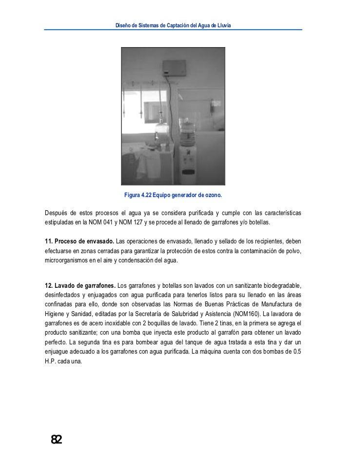 Diseño de Sistemas de Captación del Agua de Lluvia                               Figura 4.22 Equipo generador de ozono.Des...