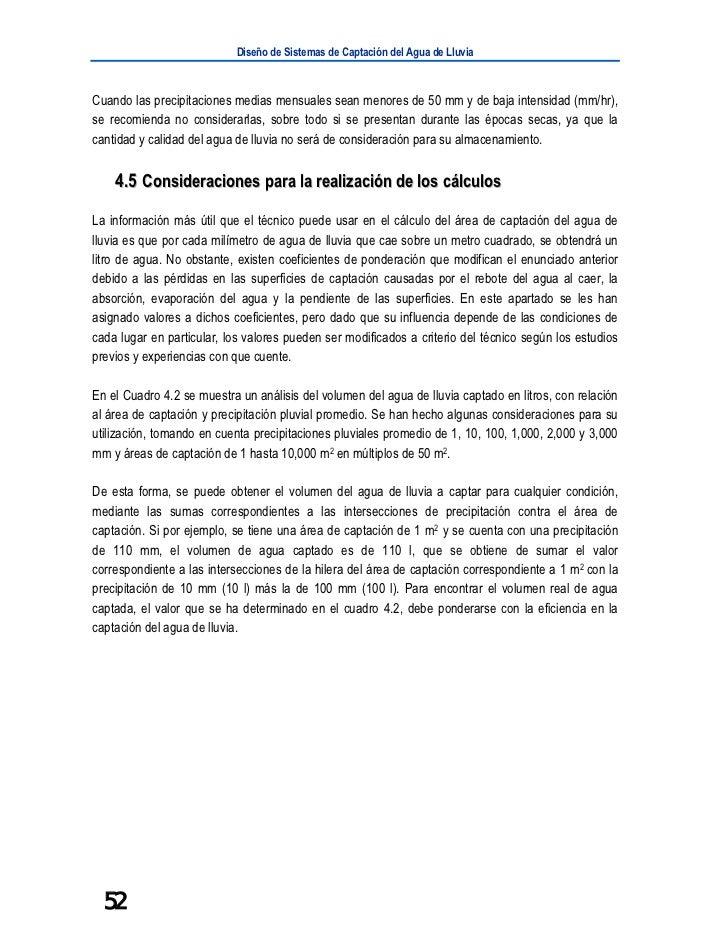 Diseño de Sistemas de Captación del Agua de LluviaCuando las precipitaciones medias mensuales sean menores de 50 mm y de b...