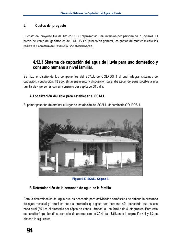Diseño de Sistemas de Captación del Agua de LluviaJ.         Costos del proyectoEl costo del proyecto fue de 181,818 USD r...