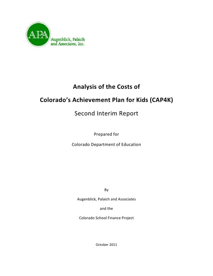 Analysis of the Costs ofColorado's Achievement Plan for Kids (CAP4K)           Second Interim Report                     P...