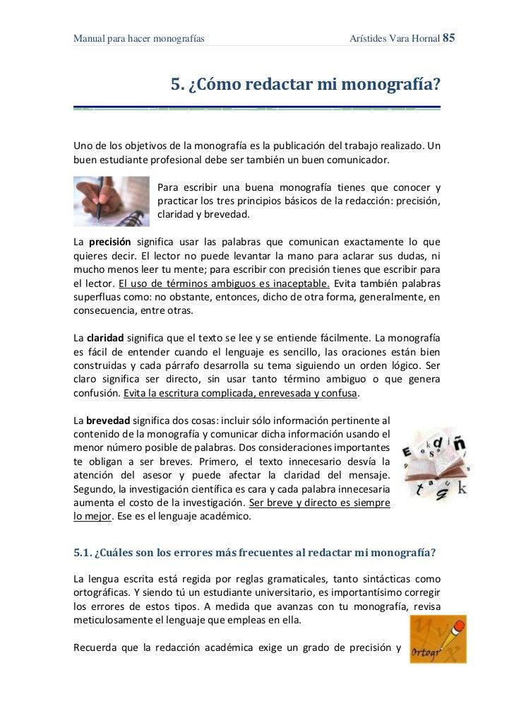Manual para hacer monografías                                 Arístides Vara Horna  85                     5. ¿Cómo redact...