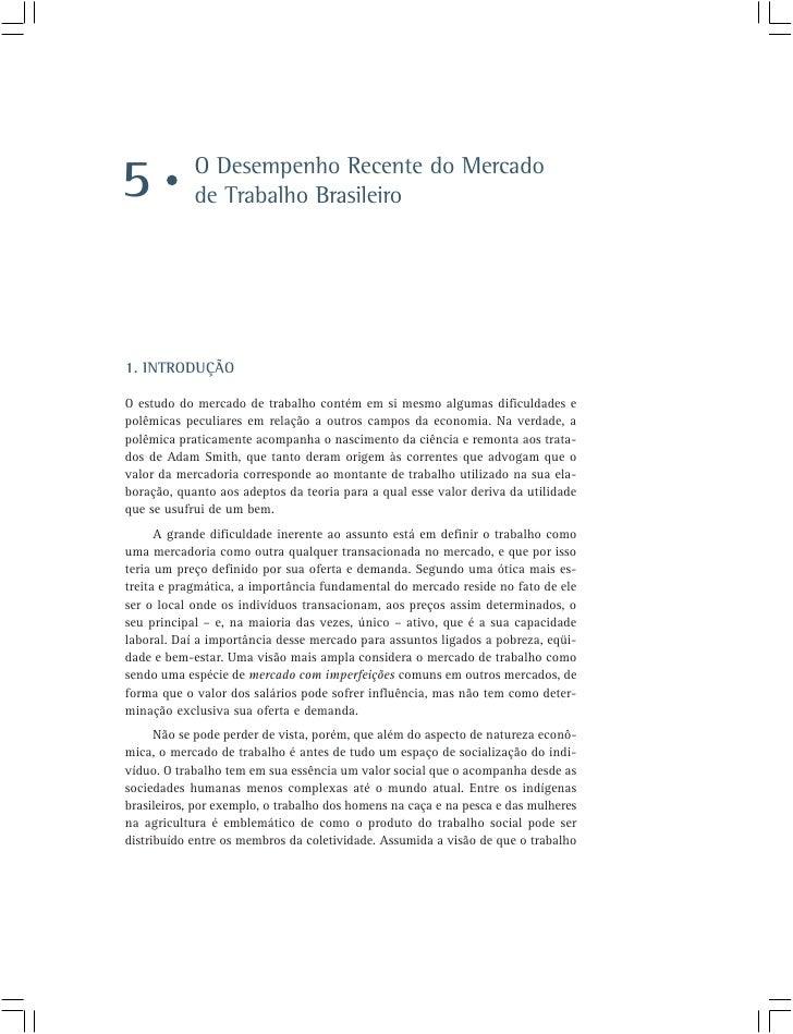 O Desempenho Recente do Mercado 5           de Trabalho Brasileiro     1. INTRODUÇÃO  O estudo do mercado de trabalho cont...