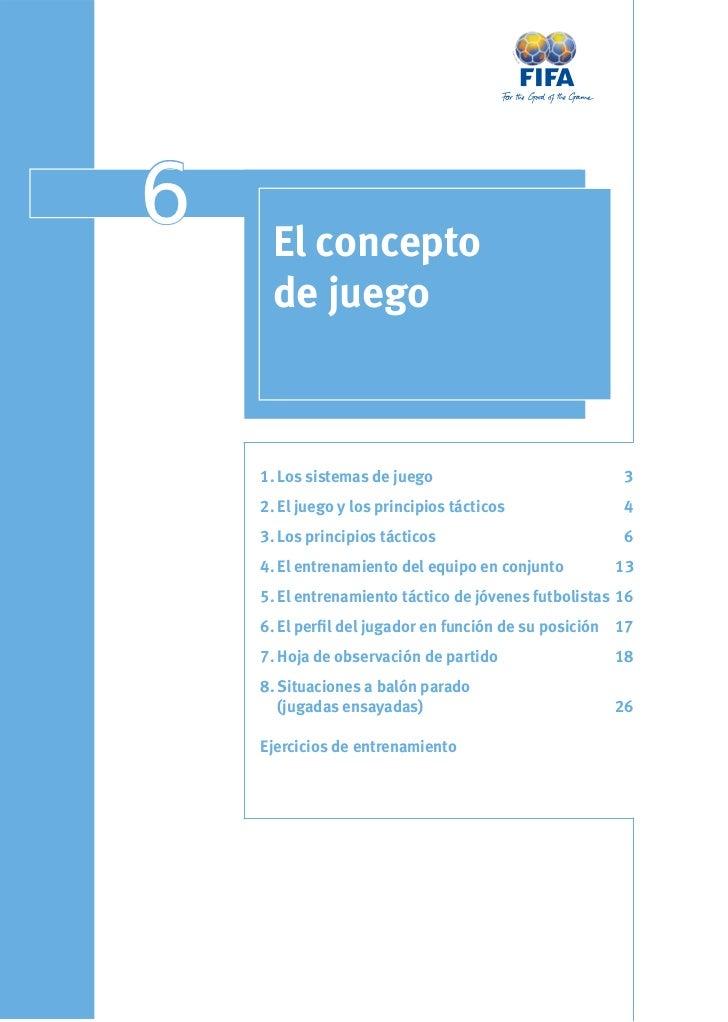 6    El concepto     de juego    1. Los sistemas de juego                           3    2. El juego y los principios táct...