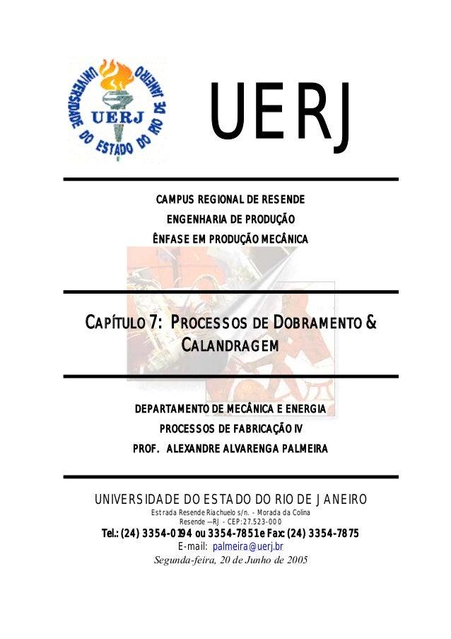 UERJ             CAMPUS REGIONAL DE RESENDE                ENGENHARIA DE PRODUÇÃO            ÊNFASE EM PRODUÇÃO MECÂNICACA...