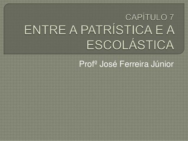 Profº José Ferreira Júnior