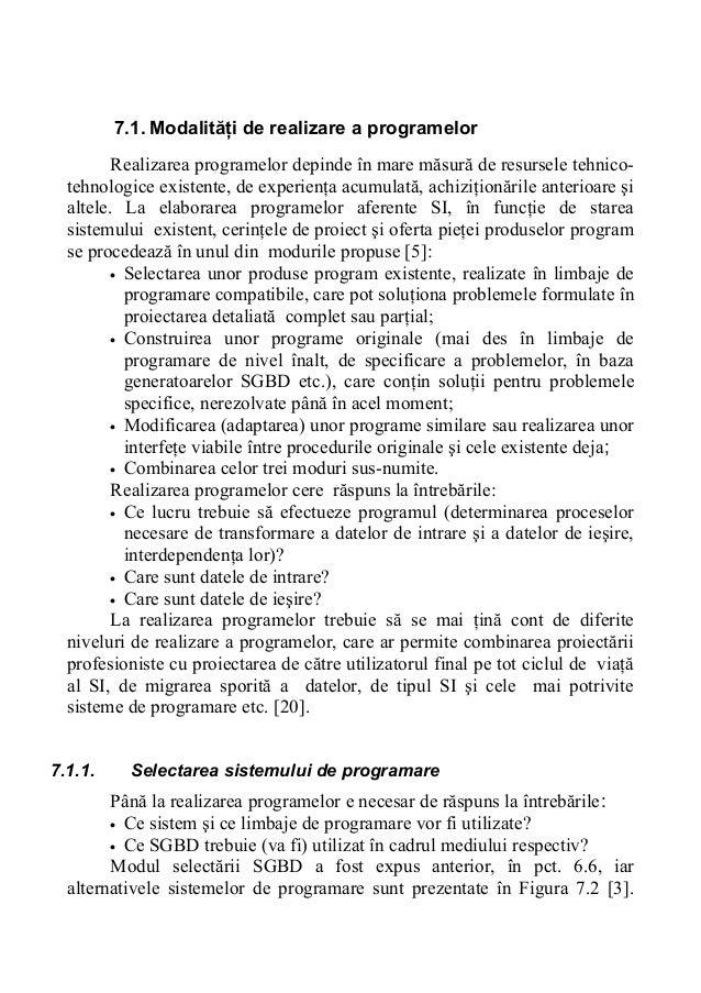 7.1. Modalităţi de realizare a programelor Realizarea programelor depinde în mare măsură de resursele tehnicotehnologice e...