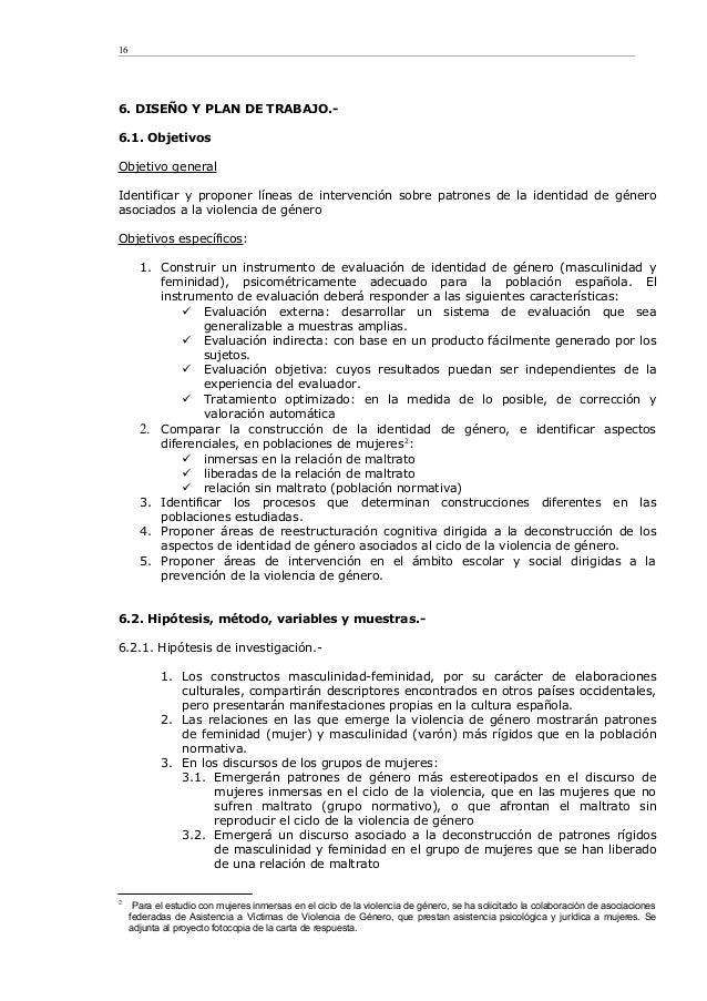 6. DISEÑO Y PLAN DE TRABAJO.- 6.1. Objetivos Objetivo general Identificar y proponer líneas de intervención sobre patrones...