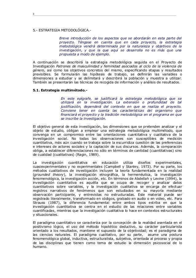 5.- ESTRATEGIA METODOLÓGICA.- Breve introducción de los aspectos que se abordarán en esta parte del proyecto. Téngase en c...
