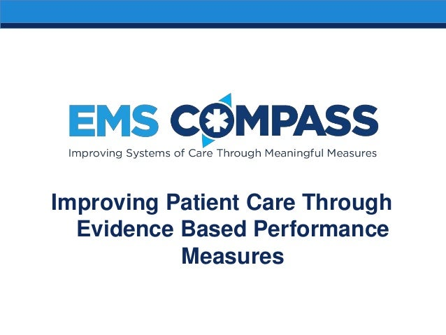 Improving Patient Care Through Evidence Based Performance Measures