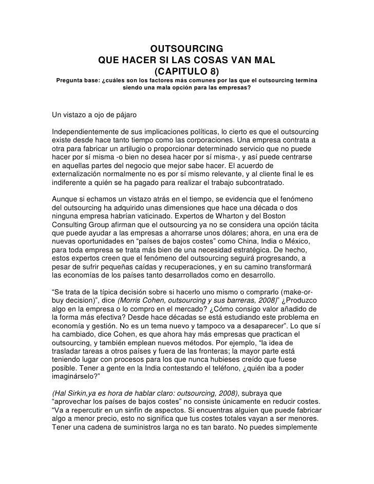 OUTSOURCING               QUE HACER SI LAS COSAS VAN MAL                        (CAPITULO 8)  Pregunta base: ¿cuáles son l...