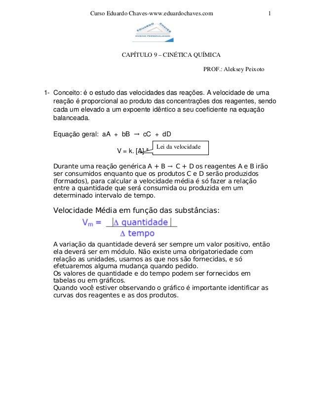 CursoEduardoChaveswww.eduardochaves.com 1 CAPÍTULO9–CINÉTICAQUÍMICA ...