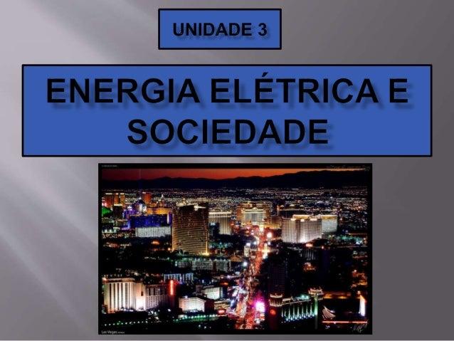  O processo de produção de energia elétrica é um processo caro e demorado.  Precisa-se construir novas usinas de geração...