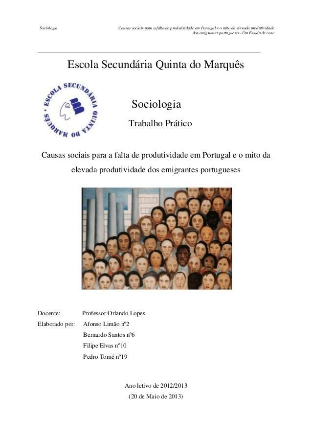 Sociologia  Causas sociais para a falta de produtividade em Portugal e o mito da elevada produtividade dos emigrantes port...