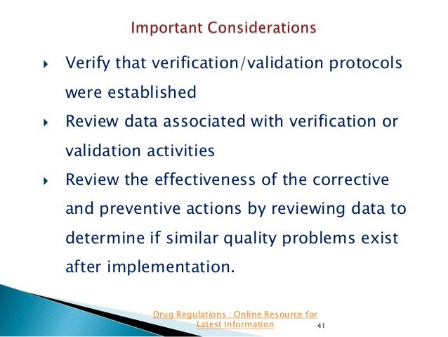   Verify that verification/validation protocols were established    Review data associated with verification or validati...