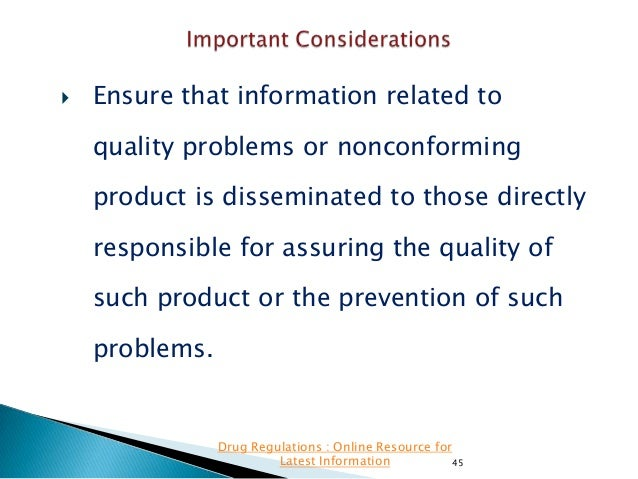   Ensure that information related to quality problems or nonconforming product is disseminated to those directly responsi...