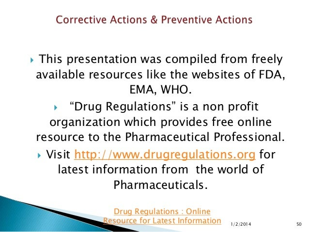"""  This presentation was compiled from freely available resources like the websites of FDA, EMA, WHO.  """"Drug Regulations""""..."""