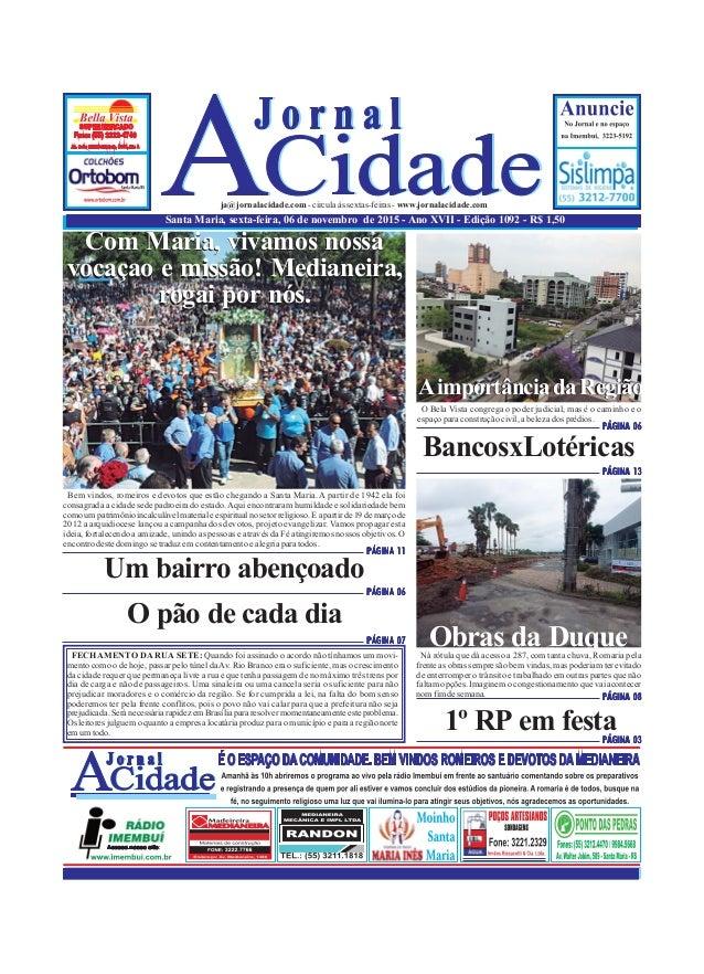 Santa Maria, sexta-feira, 06 de novembro de 2015 - Ano XVII - Edição 1092 - R$ 1,50 ja@jornalacidade.com-circulaàssextas-f...