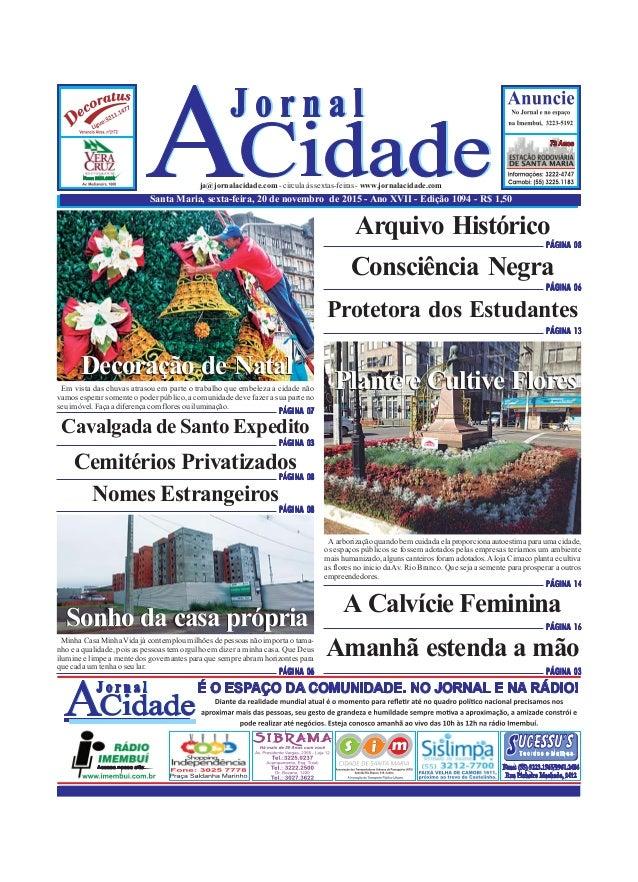 Santa Maria, sexta-feira, 20 de novembro de 2015 - Ano XVII - Edição 1094 - R$ 1,50 ja@jornalacidade.com-circulaàssextas-f...