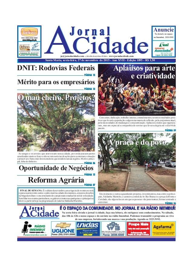Santa Maria, sexta-feira, 27 de novembro de 2015 - Ano XVII - Edição 1095 - R$ 1,50 ja@jornalacidade.com-circulaàssextas-f...