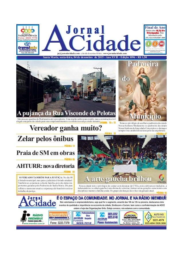 Santa Maria, sexta-feira, 04 de dezembro de 2015 - Ano XVII - Edição 1096 - R$ 1,50 ja@jornalacidade.com-circulaàssextas-f...