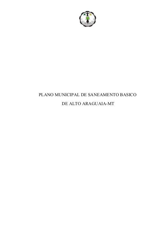 PLANO MUNICIPAL DE SANEAMENTO BASICO DE ALTO ARAGUAIA-MT