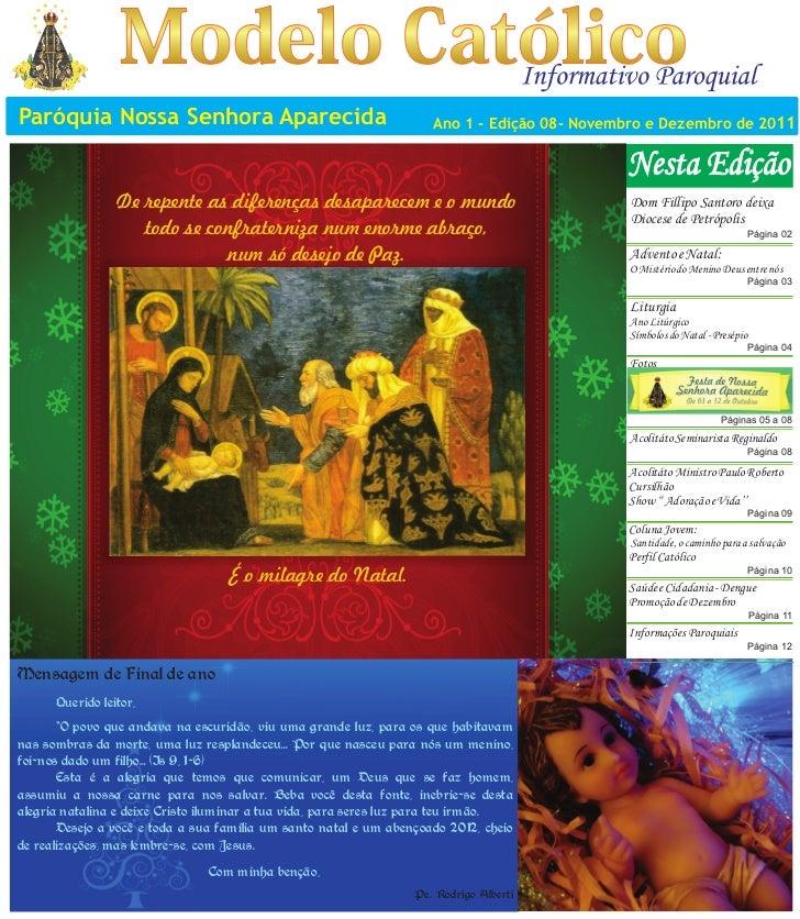 Paróquia Nossa Senhora Aparecida                                     Ano 1 - Edição 08- Novembro e Dezembro de 2011       ...