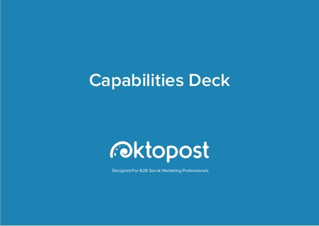 Designed For B2B Social Marketing Professionals Capabilities Deck