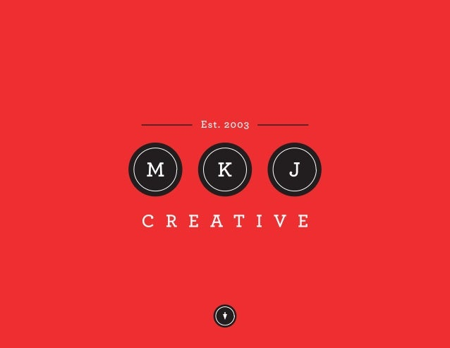 We Love What We DoMKJ Creative is a full-service print and digitalgraphic design agency established in 2003.Our mission is...