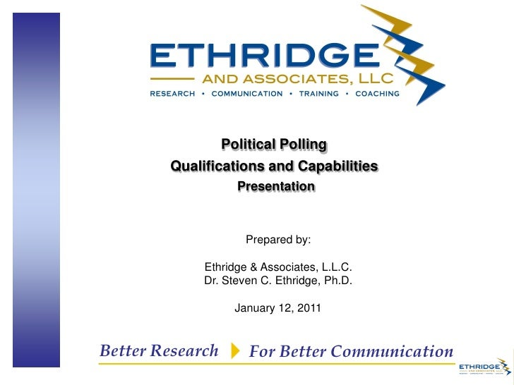 Political Polling        Qualifications and Capabilities                   Presentation                     Prepared by:  ...