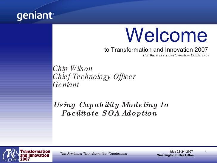 <ul><li>Chip Wilson </li></ul><ul><li>Chief Technology Officer </li></ul><ul><li>Geniant </li></ul><ul><li>Using Capabilit...