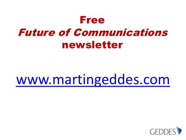 FreeFuture of Communications       newsletterwww.martingeddes.com