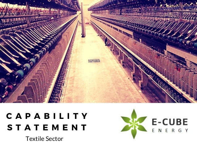 C A P A B I L I T Y S T A T E M E N T Textile Sector