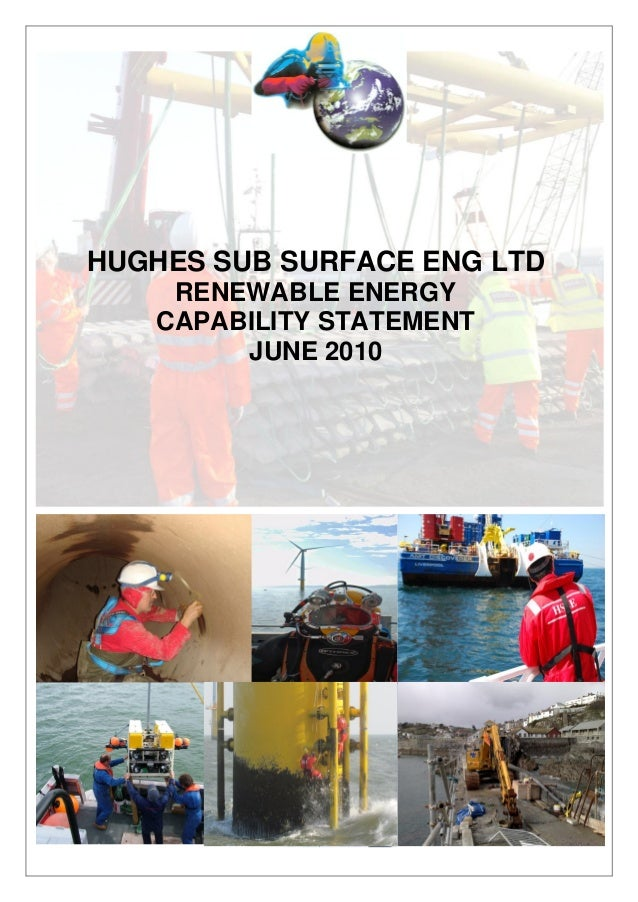 HUGHES SUB SURFACE ENG LTD RENEWABLE ENERGY CAPABILITY STATEMENT JUNE 2010
