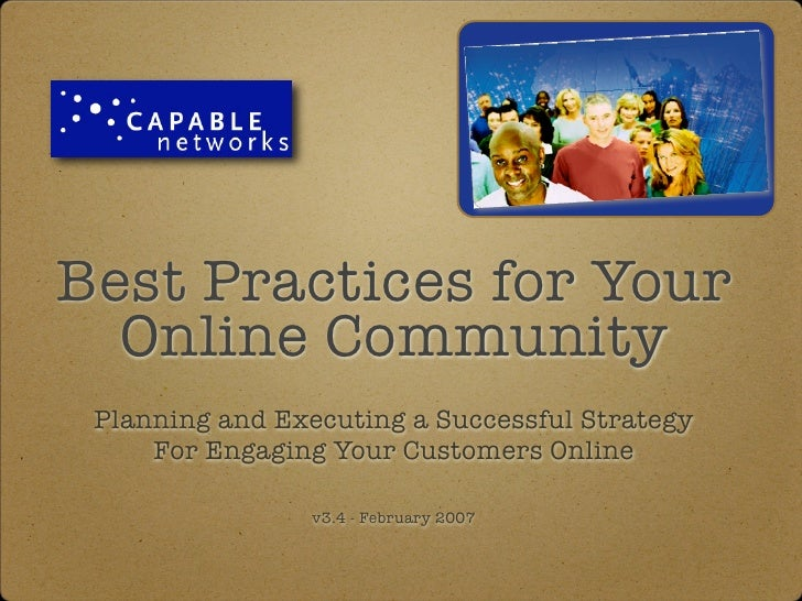 Best Practices for Your   Online Community  Planning and Executing a Successful Strategy      For Engaging Your Customers ...