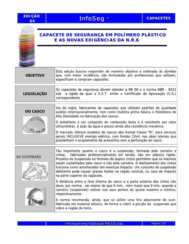 EDIÇÃO        04                            InfoSeg          ®                        CAPACETES                      CAPAC...