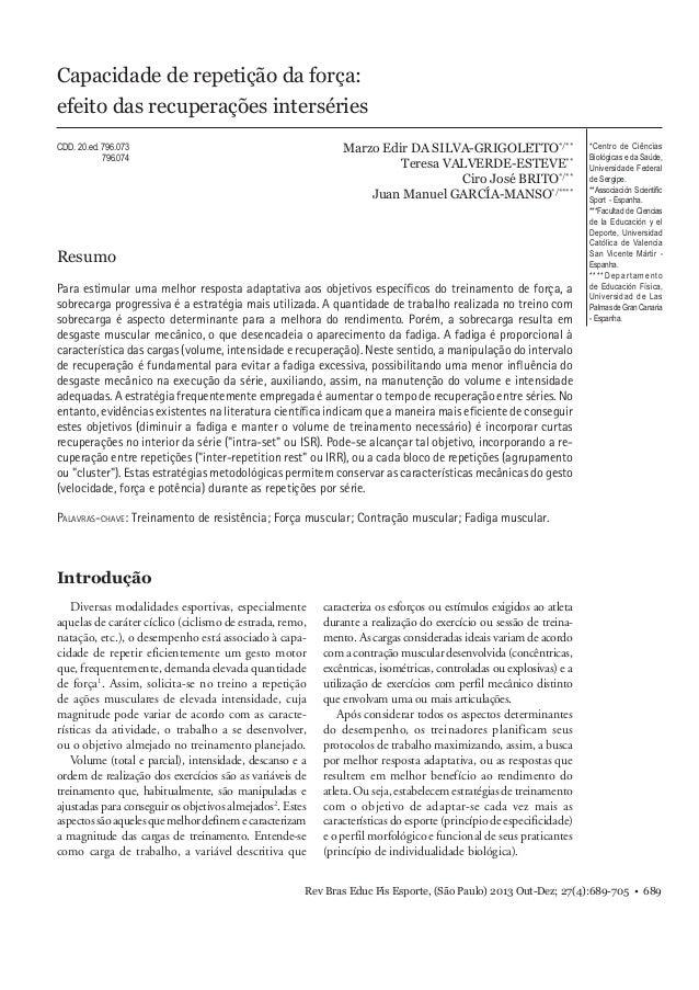 Capacidade de repetição de força  Capacidade de repetição da força:  efeito das recuperações interséries  Rev Bras Educ Fí...