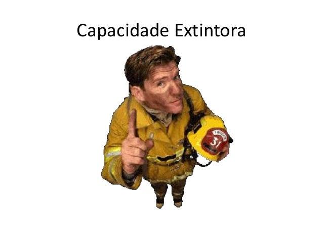Capacidade Extintora