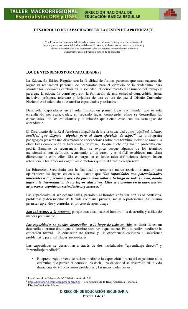 """DIRECCIÓN DE EDUCACIÓN SECUNDARIA Página 1 de 12 DESARROLLO DE CAPACIDADES EN LA SESIÓN DE APRENDIZAJE. """"La Educación Bási..."""