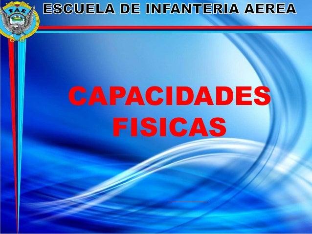 CAPACIDADES FISICAS