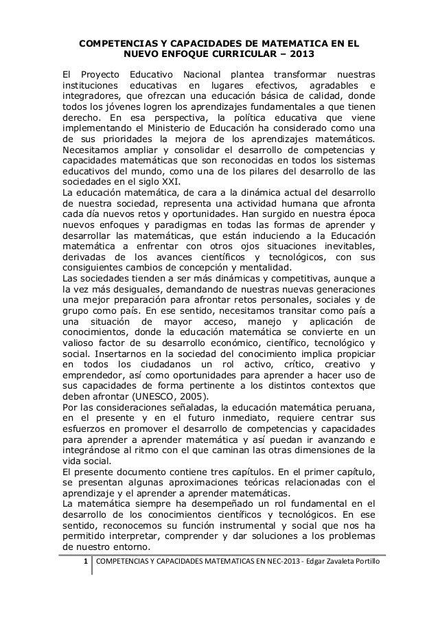 COMPETENCIAS Y CAPACIDADES DE MATEMATICA EN EL NUEVO ENFOQUE CURRICULAR – 2013 El Proyecto Educativo Nacional plantea tran...
