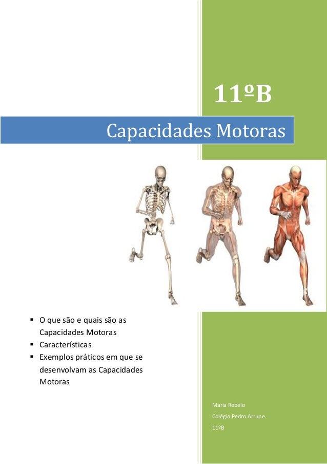 11ºB                   Capacidades Motoras O que são e quais são as  Capacidades Motoras Características Exemplos práti...