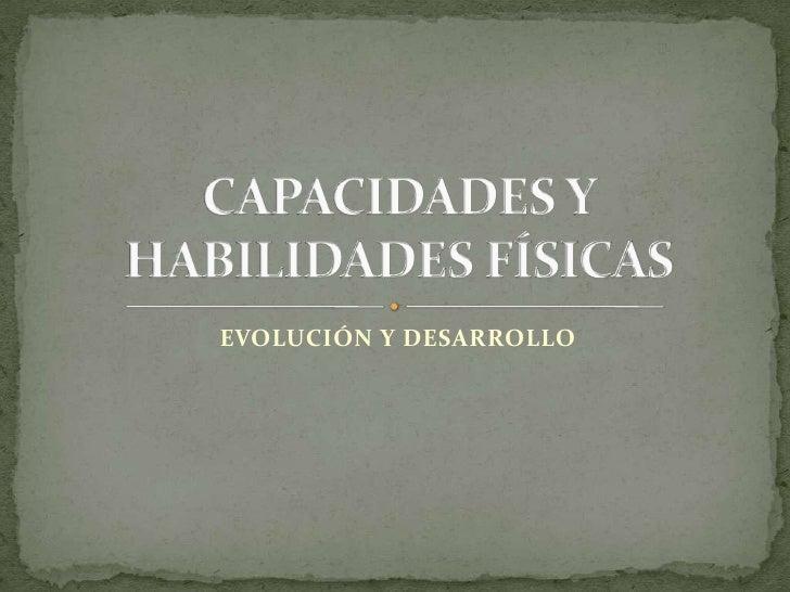 EVOLUCIÓN Y DESARROLLO