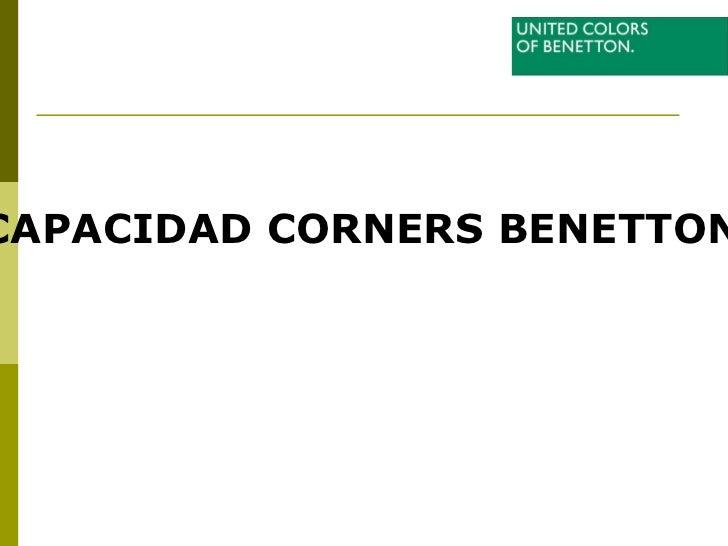 CAPACIDAD CORNERS BENETTON